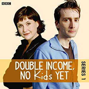 Double Income, No Kids Yet: The Complete Series 1 Radio/TV Program