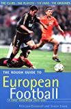 img - for The Rough Guide to European Football, 4th Edition: A Fans' Handbook (Rough Guide Reference) book / textbook / text book