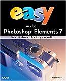 Kate Binder Easy Adobe Photoshop Elements 7