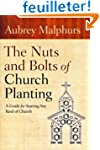 The Nuts and Bolts of Church Planting...