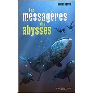 Les messagères des abysses