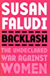 Backlash: The Undeclared War Against...