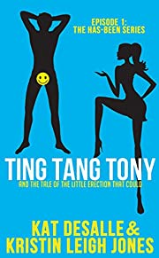 Ting Tang Tony (Has-Been Series Book 1)