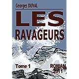 Les Ravageurspar Georges DUVAL