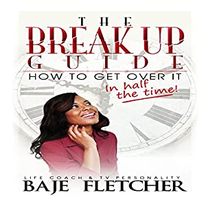 The Break up Guide Audiobook