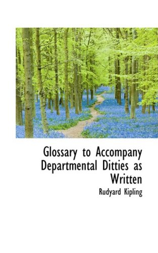 Glossary to Accompany Departmental Ditties as Written