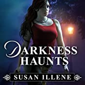 Darkness Haunts: The Sensor, Book 1 | Susan Illene