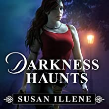 Darkness Haunts: The Sensor, Book 1 (       UNABRIDGED) by Susan Illene Narrated by Cris Dukehart
