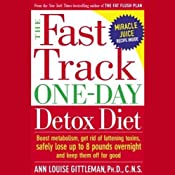 The Fast Track One-Day Detox Diet | [Ann Louise Gittleman, C.N.S.]
