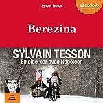 Berezina | Sylvain Tesson