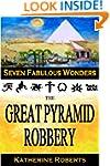 The Great Pyramid Robbery (Seven Fabu...