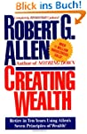Creating Wealth: Retire in Ten Years...