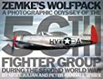 Zemke's Wolfpack: A Photographic Odys...