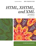 New Perspectives on HTML, XHTML, and XML (New Perspectives (Course Technology Paperback))