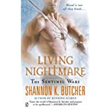 Living Nightmare: The Sentinel Wars ~ Shannon K. Butcher