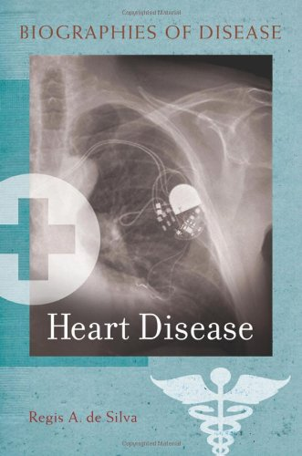 Heart Disease (Biographies Of Disease)