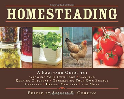 homesteading-a-backyard-guide-to-growing-your-own-food-canning-keeping-chickens-generating-your-own-