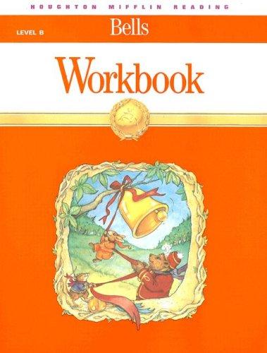 Bells: Level B Workbook(Houghton Mifflin Reading)