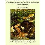 Camilleana: Collecäào Das Obras De Camillo Castello Branco