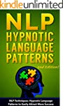 NLP: NLP TECHNIQUES: HYPNOTIC LANGUAG...