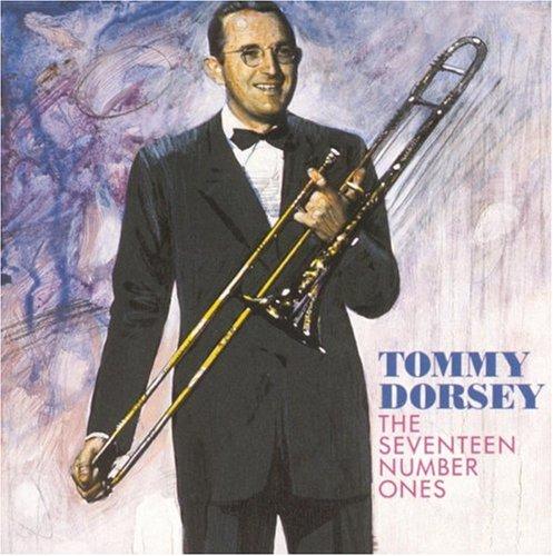 Tommy Dorsey - The Seventeen Number Ones - Zortam Music