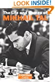 Life & Games of Mikhail Tal