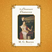 The Constant Companion: The Regency Intrigue Series, Book 7 | M. C. Beaton - Marion Chesney