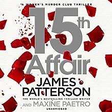 15th Affair: Women's Murder Club, Book 15 | Livre audio Auteur(s) : James Patterson Narrateur(s) : January LaVoy