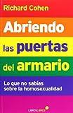 Abriendo las puertas del armario: Lo que no sabías sobre la homosexualidad