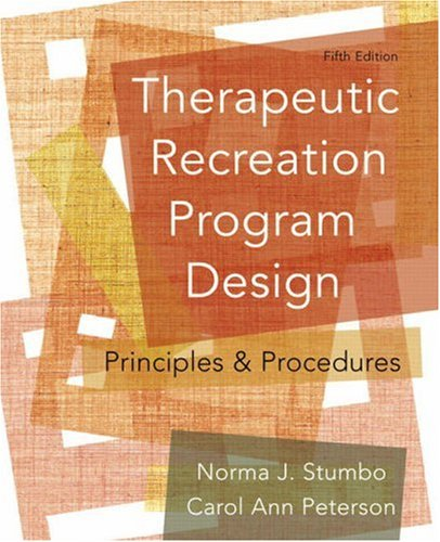 Therapeutic Recreation Program Design: Principles and...
