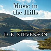 Music in the Hills: Drumberley, Book 2 | D. E. Stevenson