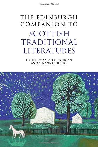 The Edinburgh Companion to Scottish Traditional Literatures (Edinburgh Companions to Scottish Literature)