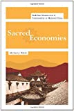 Sacred Economies: Buddhist Monasticism and Territoriality in Medieval China (The Sheng Yen Series in Chinese Buddhist Studies)