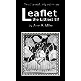Leaflet: the Littlest Elfby Amy R. Miller