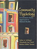 img - for By John A. Scileppi Community Psychology: A Common Sense Approach to Mental Health (1st Edition) book / textbook / text book