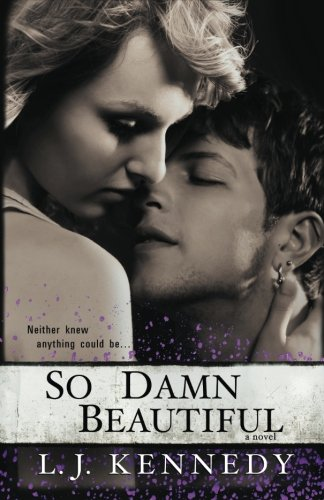 So Damn Beautiful: A Novel