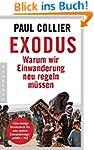 Exodus: Warum wir Einwanderung neu re...