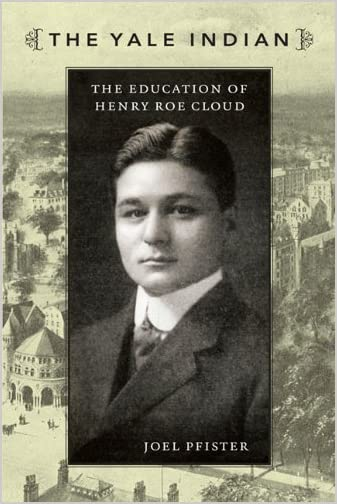 The Yale Indian : the Education of Henry Roe Cloud