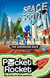 Space Scout: The Shrinking Race