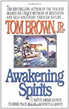 Awakening Spirits (Religion and Spirituality) (0425141403) by Brown, Tom