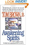 Awakening Spirits (Religion and Spiri...