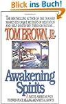 Awakening Spirits (Religion and Spiri...