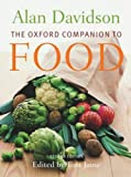 img - for The Oxford Companion to Food (Oxford Companions) book / textbook / text book