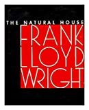 The Natural House (0818000074) by Wright, Frank Lloyd