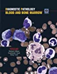 Diagnostic Pathology: Blood and Bone...