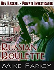 Russian Roulette (Dev Haskell - Private Investigator: Case 1)