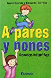 A Pares y Nones: Rondas Infantiles (Spanish Edition)