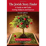 The Jewish Story Finder: A Guide to 668 Tales Listing Subjects and Sources