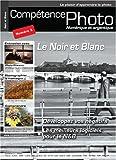 echange, troc Collectif - Competence Photo N 3 - le Noir et Blanc
