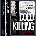 Cold Killing: DI Sean Corrigan, Book 1 (Unabridged) Audiobook by Luke Delaney Narrated by Robin Bowerman